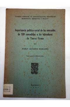 Contracubierta de IMPORTANCIA POLÍTICO SOCIAL DE LAS MERCEDES DE 1519 CONCEDIDAS A LOS LABRADORES DE TIERRA FIRME 1941 (