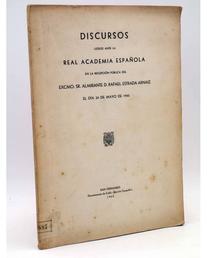 Cubierta de DISCURSOS LEIDOS ANTE LA REAL ACADEMIA ESPAÑOLA (Almirante D. Rafael Estrada Arnaiz) Departamento de Cádiz 1