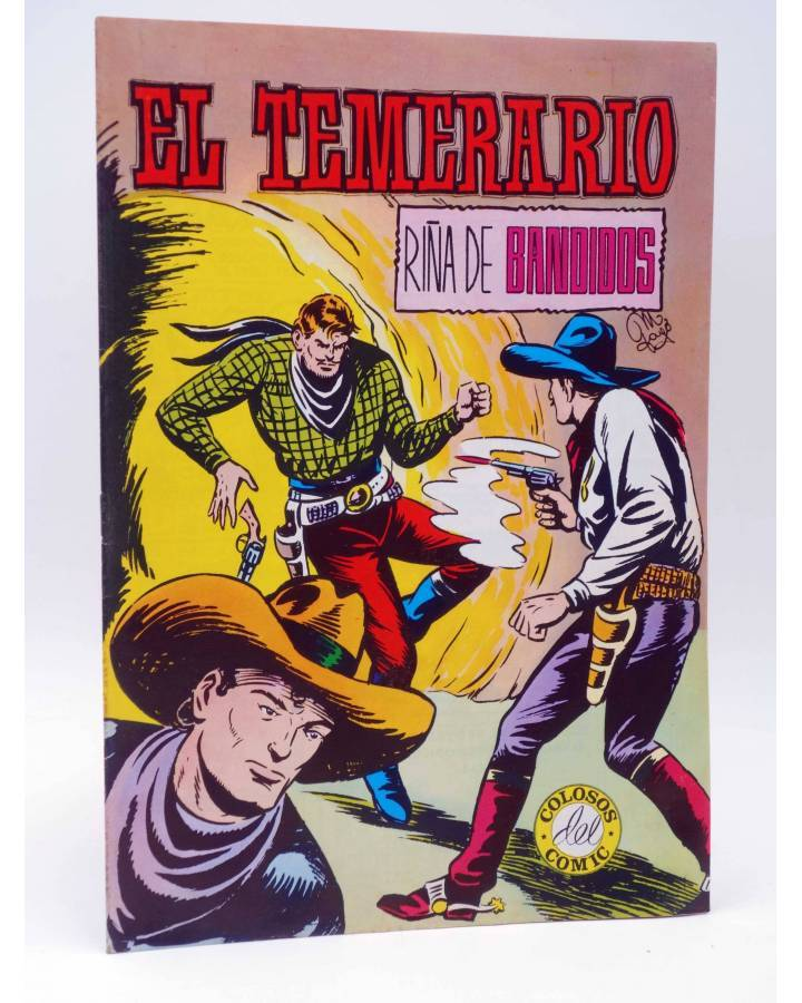 Cubierta de COLOSOS DEL COMIC 209. EL TEMERARIO 4 RIÑA DE BANDIDOS (Gago) Valenciana 1981