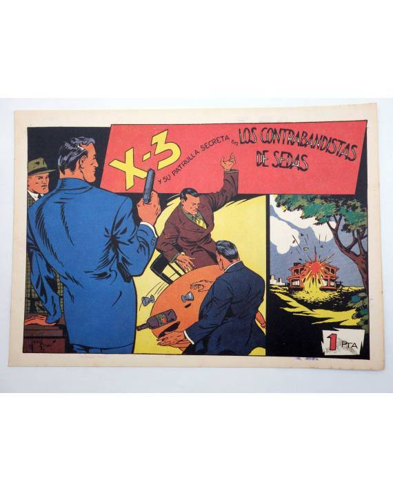 Cubierta de X3 X-3 Y SU PATRULLA SECRETA 6. EN LOS CONTRABANDISTAS DE SEDAS (José Grau) Comic Mam? 1985. FACSÍMIL