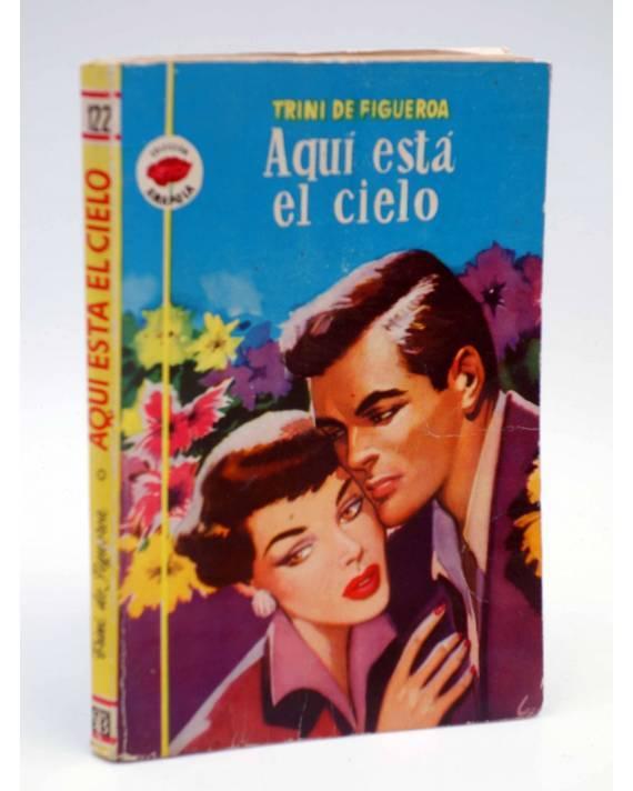 Cubierta de COLECCIÓN AMAPOLA 122. AQUI ESTÁ EL CIELO (Trini De Figueroa) Bruguera 1954