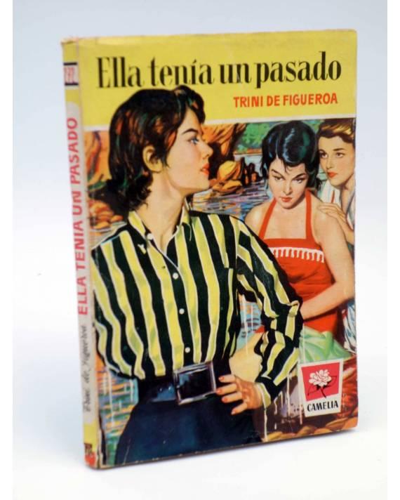 Cubierta de COLECCIÓN CAMELIA 272. ELLA TENÍA UN PASADO (Trini De Figueroa) Bruguera 1959