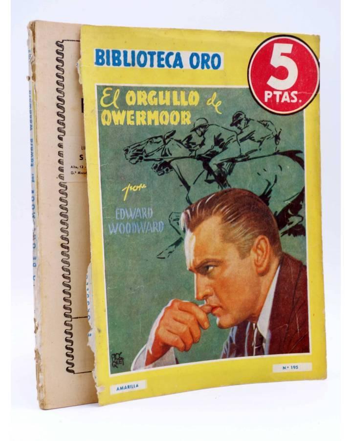Cubierta de BIBLIOTECA ORO (2ª SERIE) 195. El orgullo de Owemoor (Edward Woodward) Molino 1946