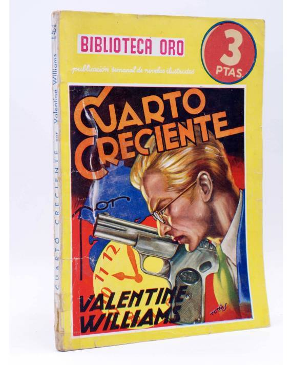 Cubierta de BIBLIOTECA ORO AMARILLA 49. CUARTO CRECIENTE (Valentine Williams) Molino 1939