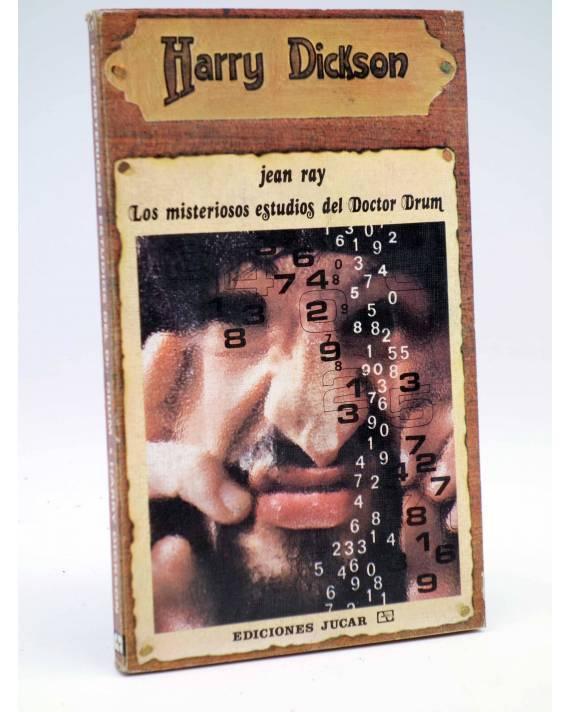Cubierta de HARRY DICKSON 11. LOS MISTERIOSOS ESTUDIOS DEL DOCTOR DRUM (Jean Ray) Júcar 1972