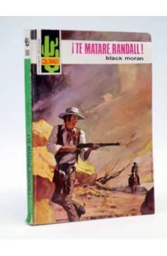Cubierta de COLORADO 808. TE MATARÉ RANDALL (Black Moran) Bruguera 1973