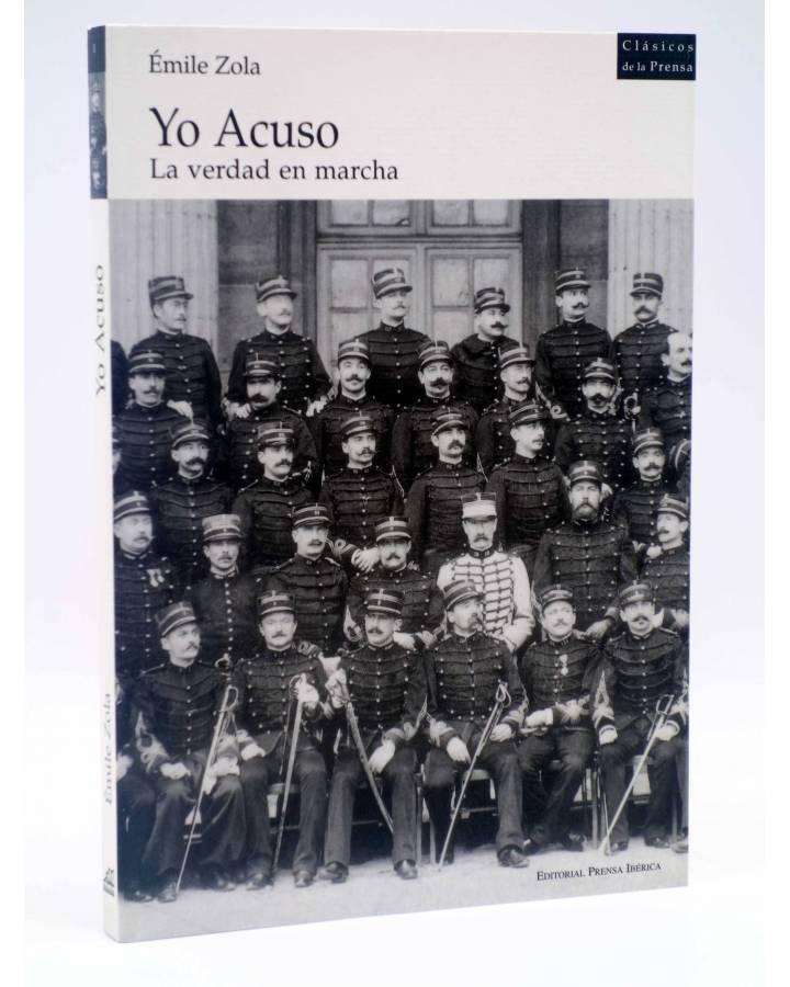 Cubierta de CLÁSICOS DE LA PRENSA I. YO ACUSO. LA VERDAD EN MARCHA (Emile Zola) Prensa Ibérica 1998