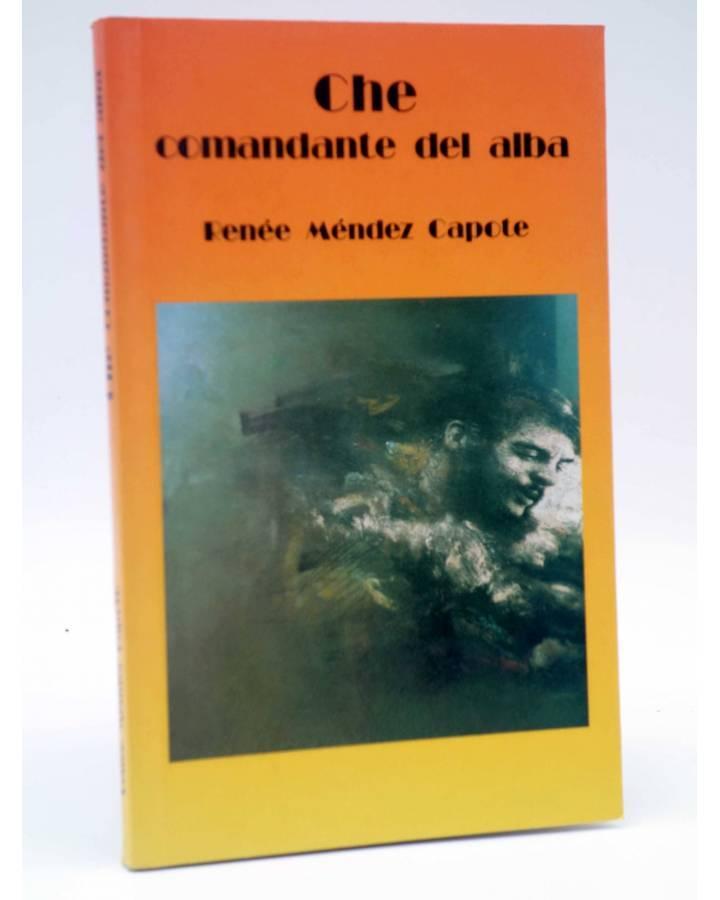 Cubierta de CHE. COMANDANTE DEL ALBA (Renée Méndez Capote) Gente Nueva 1998
