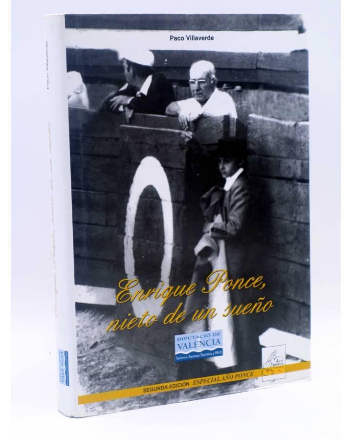 Cubierta de ENRIQUE PONCE NIETO DE UN SUEÑO 2ª edición. Año Ponce (Paco Villaverde) DPV 2009