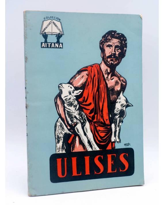 Cubierta de COLECCION NARRACIONES MARAVILLOSAS 1. ULISES (Alberto Luís Pérez / Abdon Fernández) Aitana 1950