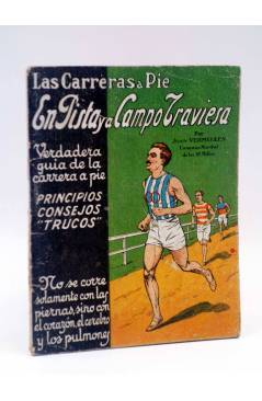 Cubierta de LAS CARRERAS A PIE EN PISTA Y A CAMPO TRAVIESA (Juan Vermeulen) Españolas s/f