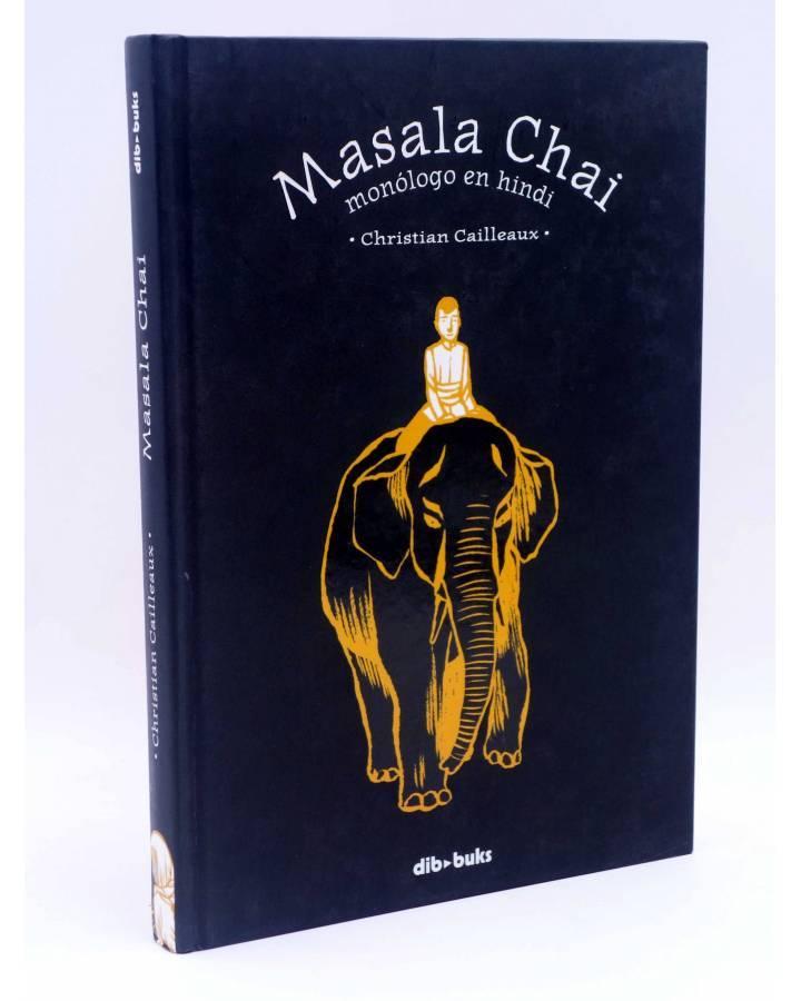 Cubierta de MASALA CHAI. MONÓLOGO EN HINDI (Christian Cailleaux) Dibbuks 2012