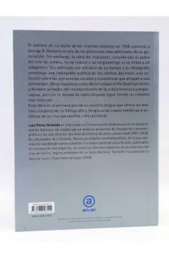 Contracubierta de GEORGE A. ROMERO. CUANDO NO QUEDE SITIO EN EL INFIERNO (Luís Pérez Ochando) Akal 2013