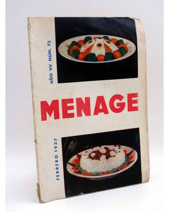 Cubierta de MENAGE REVISTA DE COCINA 73. 2ª ÉPOCA. AÑO VII. GUERRA CIVIL (Vvaa) Revista Menage 1937