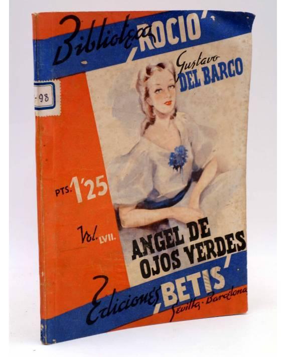 Cubierta de BIBLIOTECA ROCÍO 57 LVII. EL ÁNGEL DE LOS OJOS VERDES (Gustavo Del Barco) Betis Circa 1940