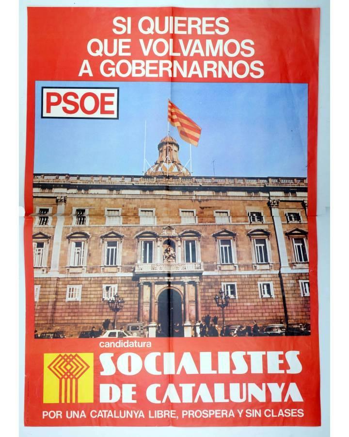 Cubierta de CARTEL ELECTORAL. PSOE SI QUIERES QUE VOLVAMOS A GOBERNARNOS. SOCIALISTES DE CATALUNYA. 47x675 1977