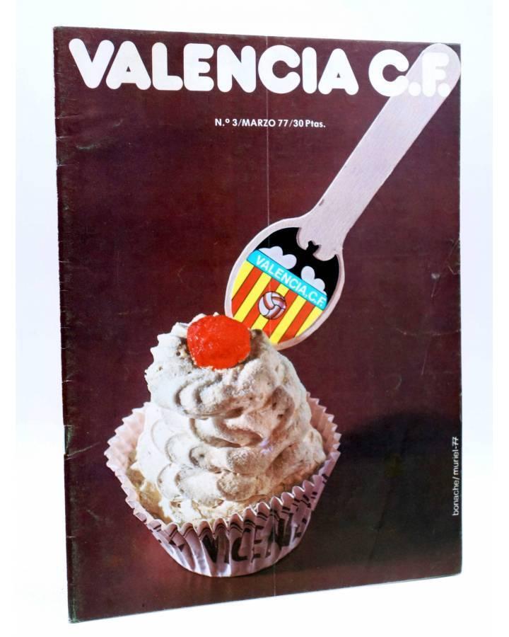 Cubierta de REVISTA OFICIAL VALENCIA C.F 3. VALENCIA CLUB DE FÚTBOL. POSTER JOSÉ CARRETE (Vvaa) Valencia C. de F. 1977