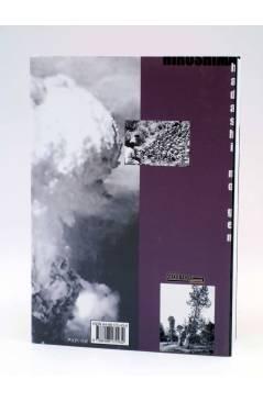Contracubierta de HIROSHIMA - HADASHI NO GEN - 5 (Kieji Nakazawa) Otakuland 2003