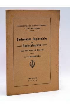 Cubierta de CONFERENCIAS REGIMENTALES DE RADIOTELEGRAFÍA PARA OFICIALES DEL EJÉRCITO. 4ª CONFERENCIA (José Lasso De La V