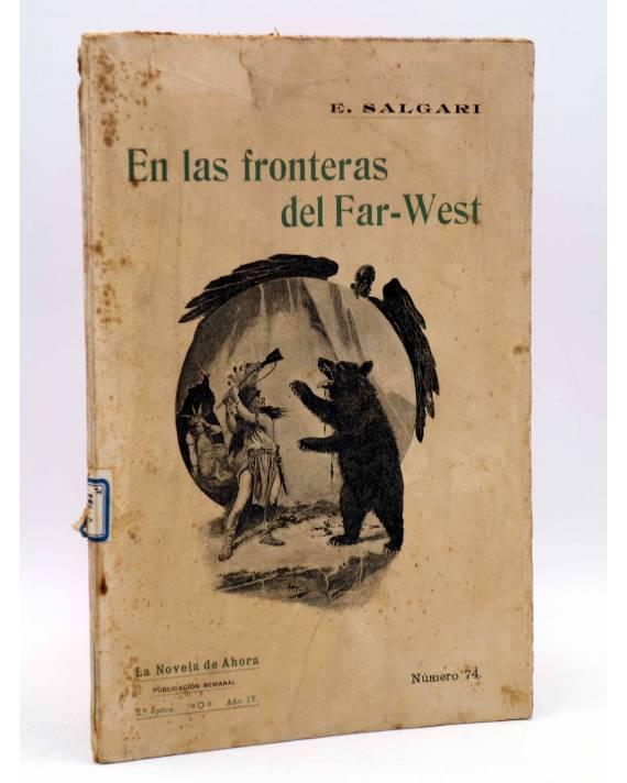 Cubierta de LA NOVELA DE AHORA 3ª EPOCA AÑO IV 74. EN LAS FRONTERAS DEL FAR WEST (E. Salgari) Calleja 1910