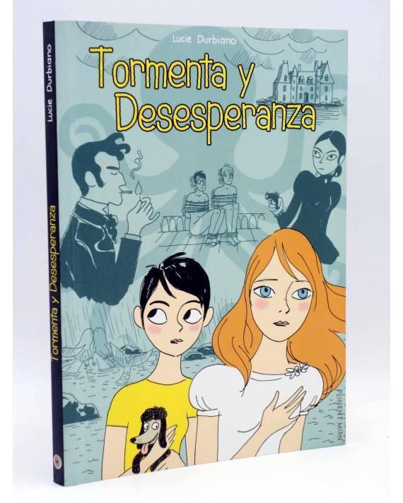 Cubierta de TORMENTA Y DESESPERANZA (Lucie Durbiano) Ponent Mon 2008