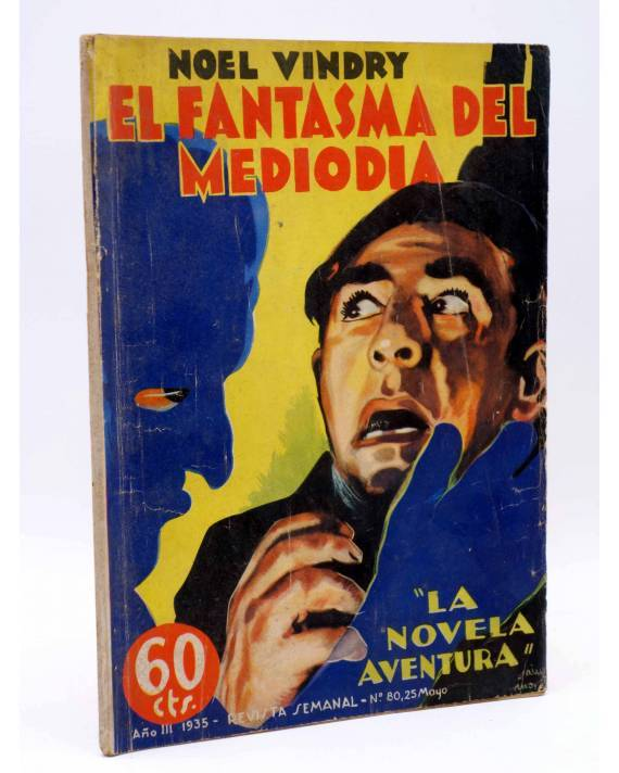 Cubierta de LA NOVELA AVENTURA 80. EL FANTASMA DEL MEDIODÍA (Noel Vindry) Hymsa 1935