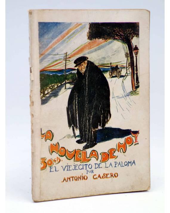 Cubierta de LA NOVELA DE HOY 264. EL VIEJECITO DE LA PALOMA (Antonio Casero / A Casero Hijo) Atlántida 1927