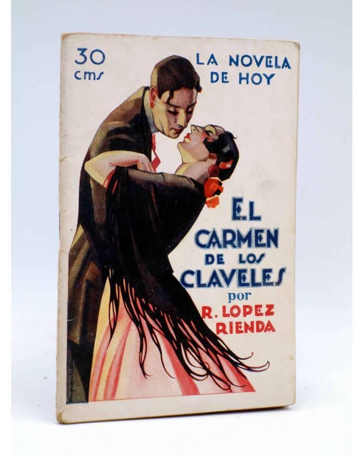 Cubierta de LA NOVELA DE HOY 280. EL CARMEN DE LOS CLAVELES (López Rienda / Vázquez Calleja) Atlántida 1927