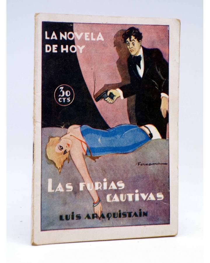 Cubierta de LA NOVELA DE HOY 296. LAS FURIAS CAUTIVAS (Luís Araquistain / Ferxama) Atlántida 1928
