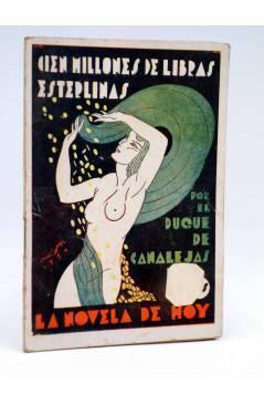 Cubierta de LA NOVELA DE HOY 432. CIEN MILLONES DE LIBRAS ESTERLINAS (El Duque De Canalejas / Augusto) Atlántida 1930