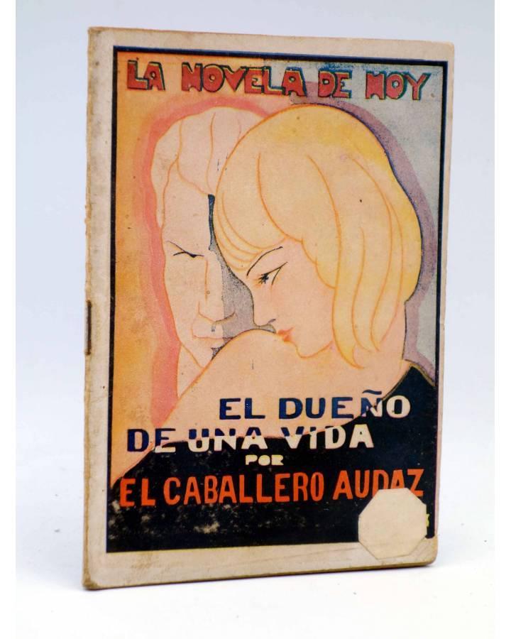 Cubierta de LA NOVELA DE HOY 463. EL DUEÑO DE UNA VIDA (Diego San José / Izquierdo Durán) Atlántida 1931