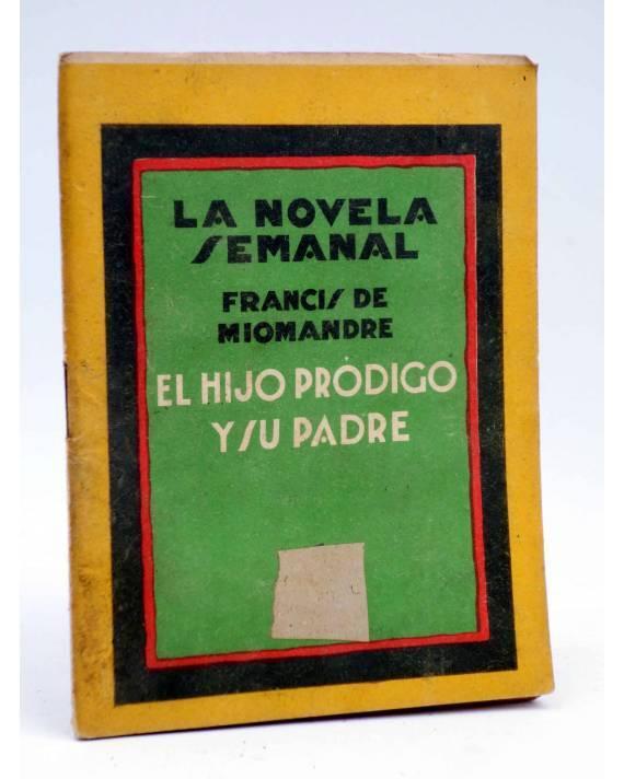 Cubierta de LA NOVELA SEMANAL 142. EL HIJO PRÓDIGO Y SU PADRE (Francis De Miomandre) Prensa Gráfica 1924