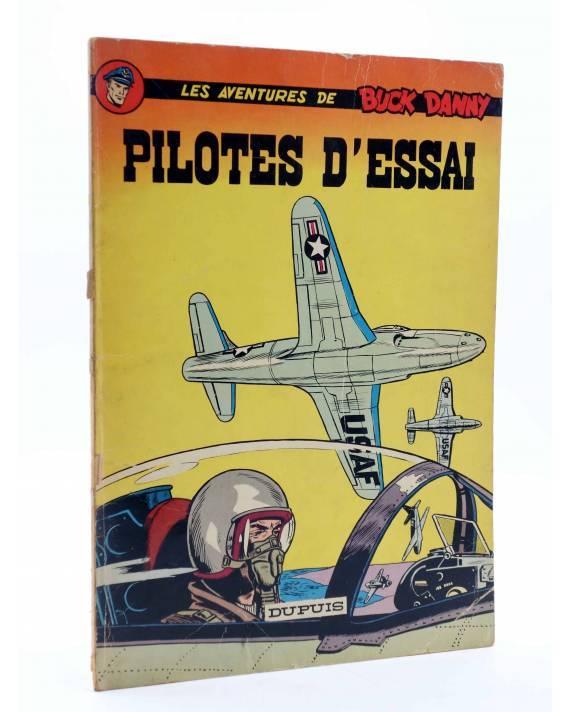 Cubierta de LES AVENTURES DE BUCK DANNY 10. PILOTES D'ESSAI (J.M. Charlier / V. Hubinon) Dupuis 1966