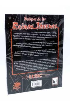 Contracubierta de ELRIC DEL MELNIBONÉ. PELIGROS DE LOS REINOS JÓVENES (Vvaa) La Factoría de Ideas 2005