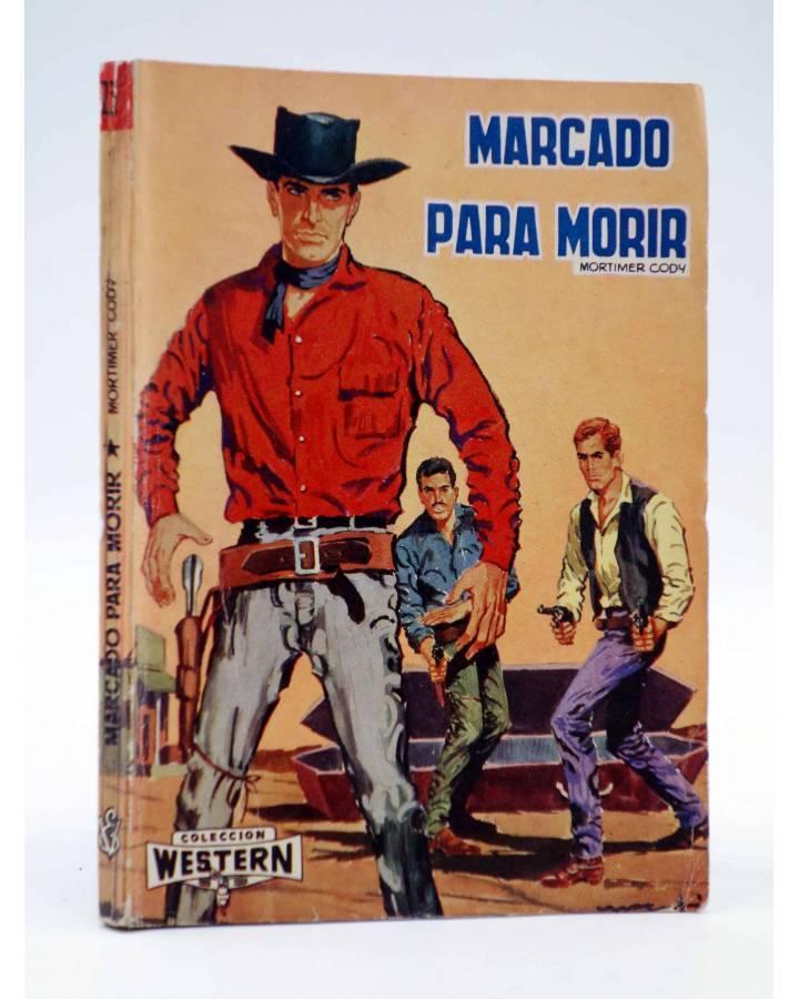 Cubierta de COLECCIÓN WESTERN 23. MARCADO PARA MORIR (Mortimer Cody) Valenciana 1962