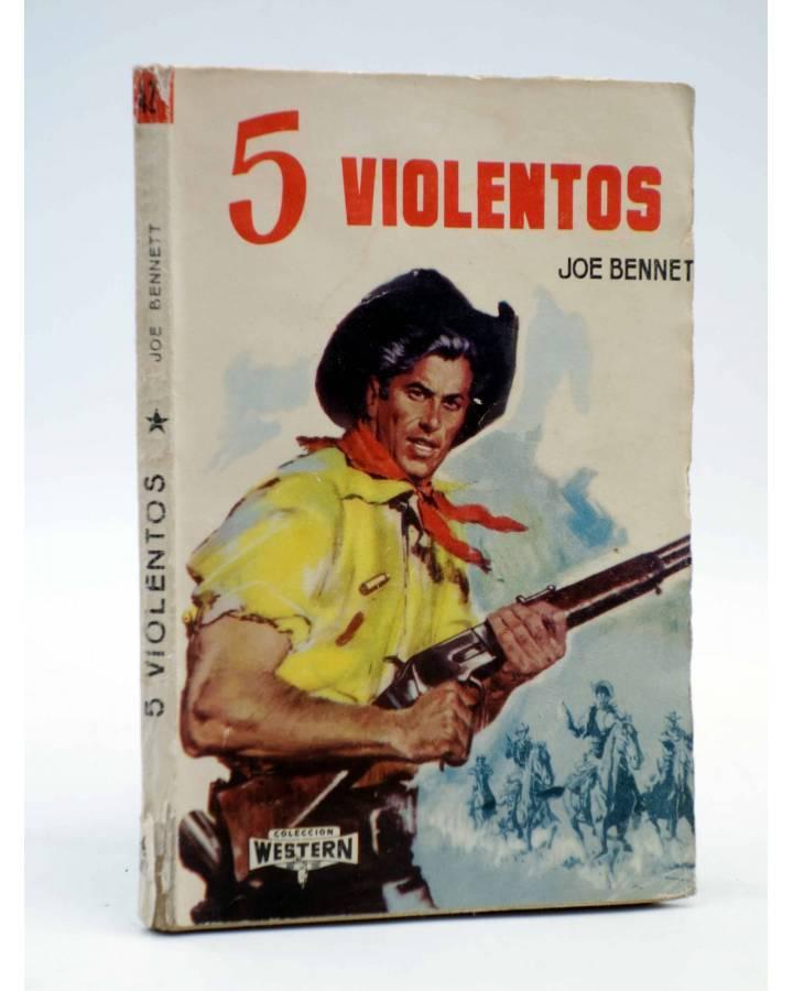 Cubierta de COLECCIÓN WESTERN 42. 5 CINCO VIOLENTOS (Joe Bennet) Valenciana 1962