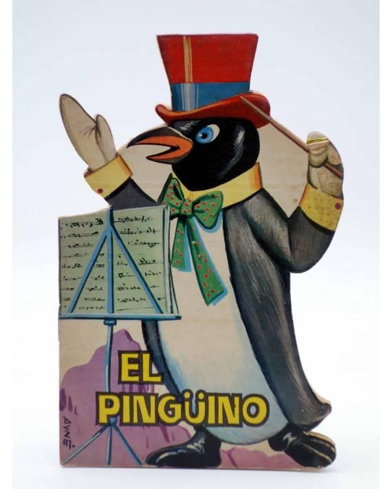 Cubierta de CUENTO TROQUELADO PEQUEÑO ZOO 8. EL PINGÜINO (E. Sotillos / A. Ayné) Toray 1965