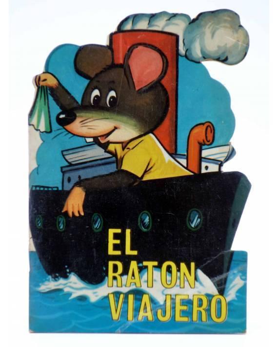 Cubierta de CUENTO TROQUELADO PEQUEÑO ZOO 60. EL RATÓN VIAJERO (E. Sotillos / A. Ayné) Toray 1967