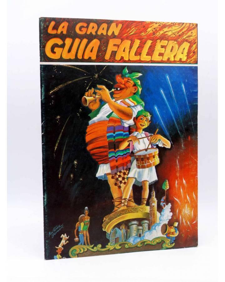 Cubierta de LA GRAN GUÍA FALLERA AÑO XXIV Nº 24. REVISTA DE FALLAS (Vvaa) Valencia 1977