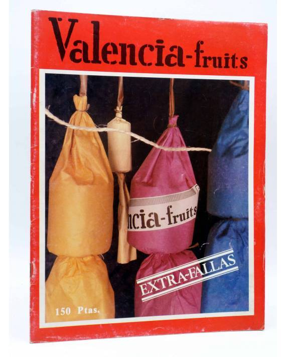 Cubierta de VALENCIA FRUITS EXTRA FALLAS. REVISTA DE FALLAS (Vvaa) Valencia 1982. DIFÍCIL