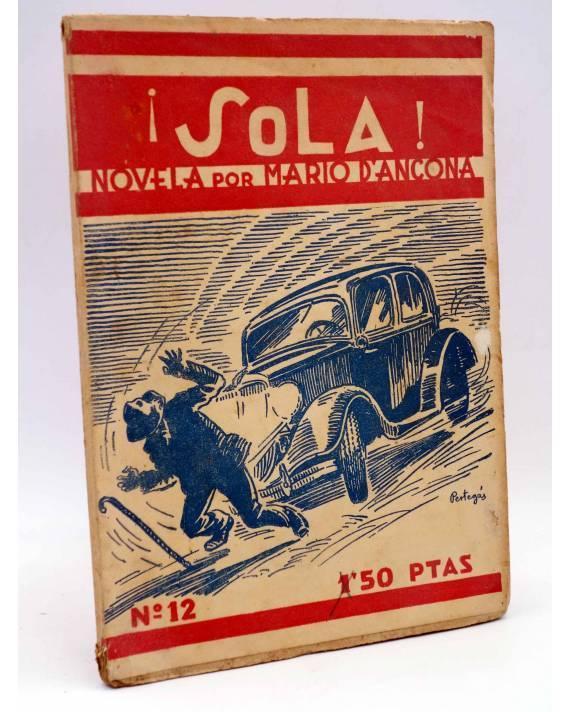Cubierta de SOLA 12. NOVELA POR MARIO D'ANCONA. CUB PERTEGÁS (Mario Dáncona) Guerri Circa 1930