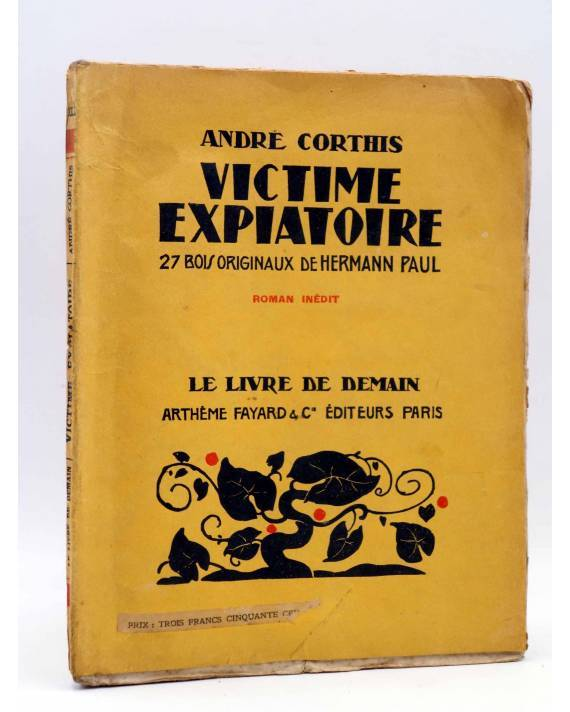 Cubierta de LE LIVRE DE DEMAIN XLI. VICTIME EXPIATOIRE (André Corthis / Hermann Paul) Artheme Fayard 1929