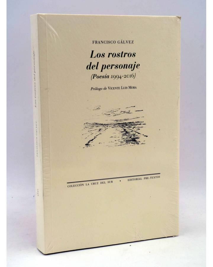Cubierta de LOS ROSTROS DEL PERSONAJE. POESÍA 1994-2016 (Francisco Gálvez) Pretextos Pre-textos 2018