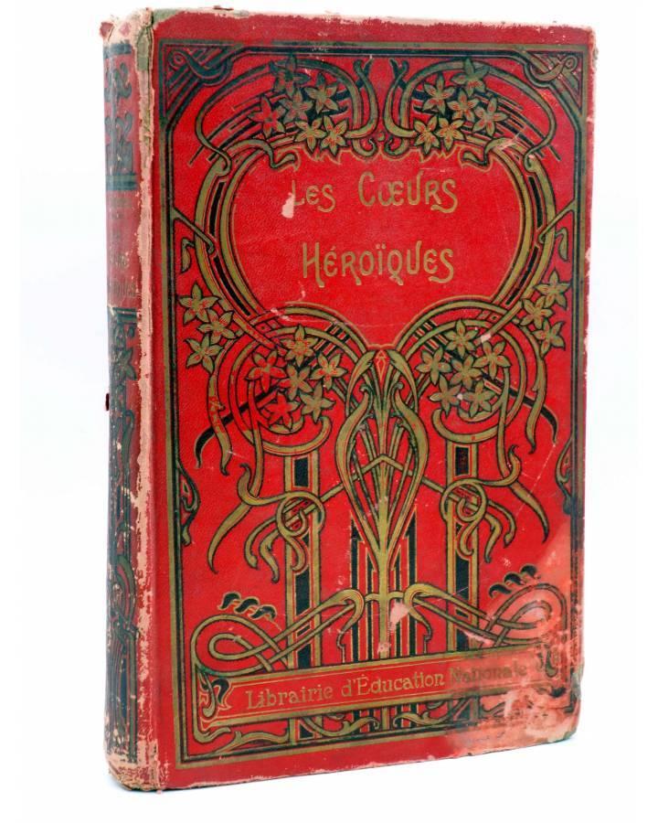 Cubierta de COLLECTION PICARD. LES COEURS HEROÏQUES (Gustave Derenne) Librairie d'Education Nationale Circa 1900