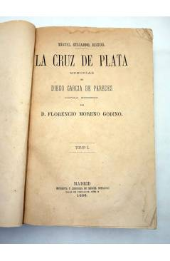 Muestra 2 de LA CRUZ DE PLATA. MEMORIAS DE DIEGO CARA DE PAREDES (Florencio Moreno Godino) Miguel Guijarro 1868