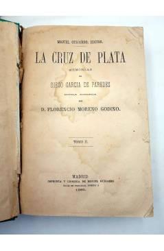 Muestra 4 de LA CRUZ DE PLATA. MEMORIAS DE DIEGO CARA DE PAREDES (Florencio Moreno Godino) Miguel Guijarro 1868