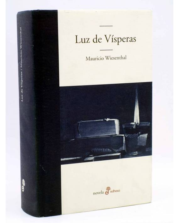 Cubierta de LUZ DE VÍSPERAS (Mauricio Wiesenthal) Edhasa 2008