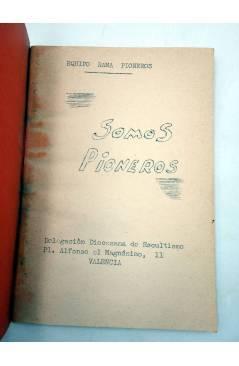 Muestra 1 de FOLLETO SOMOS PIONEROS (Equipo Rama Pioneros) Delegación Diocesana de Escultismo Circa 1960. ESCULTISMO