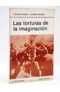 Cubierta de LA RED DE JONAS. LAS TORTURAS DE LA IMAGINACIÓN (Patricia Rosas / Lourdes Madrid) Premia 1982