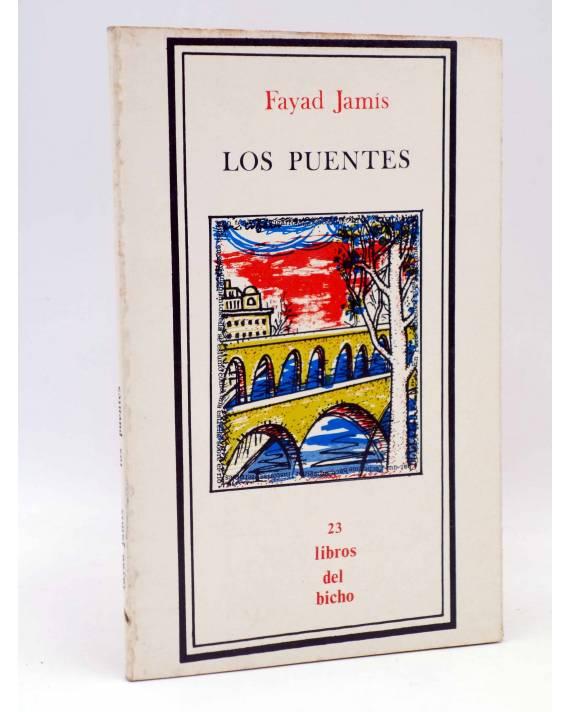 Cubierta de LIBROS DEL BICHO 23. LOS PUENTES (Fayad Jamís) Premia 1981